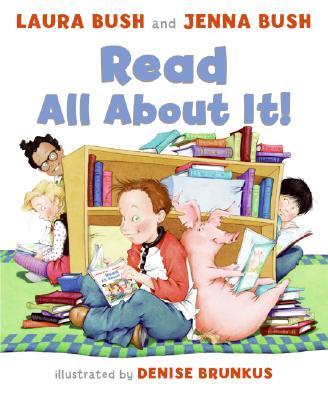 Read All About It! By Bush, Laura/ Brunkus, Denise (ILT)/ Bush, Jenna